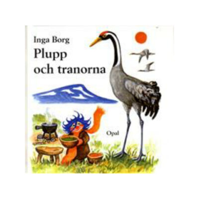 plupp-och-tranorna-barn-bok-fjallen-